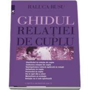 Ghidul relatiei de cuplu de Raluca Rusu