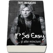 Its So Easy... si alte minciuni de Duff McKagan