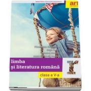 Limba si literatura romana, manual pentru clasa a V-a. Contine CD cu editia digitala a manualului de Florentina Samihaian