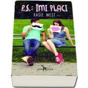 P. S. - Imi placi de Kasie West