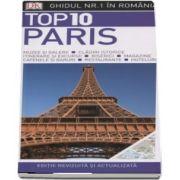 Top 10. Paris - Ghiduri turistice vizuale - Editie revizuita si actualizata