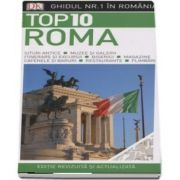 Top 10. Roma - Ghiduri turistice vizuale - Editie revizuita si actualizata