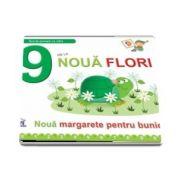 9 De La Noua Flori. Noua margarete pentru bunica - Greta Cencetti - Editie ilustrata