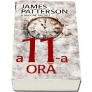 A 11-a ora de James Patterson