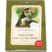 Amintiri din copilarie. Ion Creanga - Colectia, Bibliografia elevului de nota 10