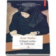 Azar Nafisi - Citind Lolita in Teheran (Roman)