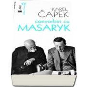 Convorbiri cu Masaryk de Karel Capek