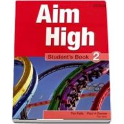 Curs de limba engleza Aim High 2 Students Book de Tim Falla