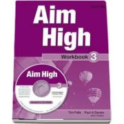 Curs de limba engleza Aim High 3 Wookbook and CD-Rom de Tim Falla