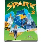 Curs pentru limba engleza (L2). SPARK 2 International. Manual pentru clasa a VI-a (Student s Book) de Virginia Evans