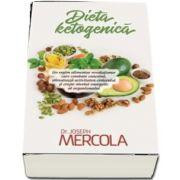 Dieta ketogenica. Un regim alimentar revolutionar care combate cancerul, stimuleaza activitatea creierului si creste nivelul energetic al organismului de Joseph Mercola