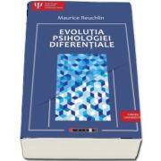Evolutia Psihologiei Diferentiale de Reuchilin Maurice
