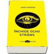 Inchide ochii strans de John Verdon