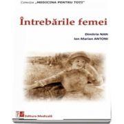 Intrebarile femeii de Dimitrie Nanu - Editia a II-a revizuita si adaugita