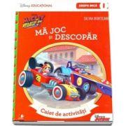 Silvia Borteanu, Mickey si pilotii de Curse. Ma joc si descopar. Caiet de activitati pentru grupa mica - semestrul I - Colectia Disney Educational