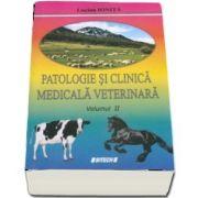 Patologie si clinica medicala veterinara, volumul II - Editie revizuita si adaugita