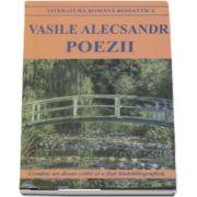 Poezii de Vasile Alecsandri (Contine un dosar critic si o fisa de biobibliografica)