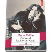 Portretul lui Dorian Gray de Oscar Wilde - Editia 2018