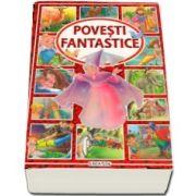Povesti Fantastice (18 povesti) - Editie ilustrata