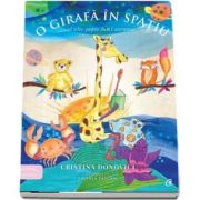 Povestile Cristinei. O girafa in spatiu si alte sapte lumi ascunse de Cristina Donovici