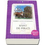 Rapit de pirati. Robert Louis Stevenson - Colectia, Bibliografia elevului de nota 10