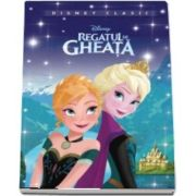 Regatul de gheata - Editie ilustrata - Colectia Disney Clasic
