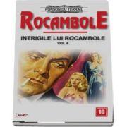 Rocambole 10 - Intrigile lui Rocambole 4 du Terrail Ponson