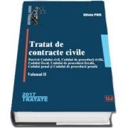 Tratat de contracte civile. Potrivit Codului civil, Codului de procedura civila, Codului fiscal, Codului de procedura fiscala, Codului penal si Codului de procedura penala - Volumul II de Oliviu Puie
