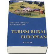 Turism rural european. Editia a 2-a, revizuita si adaugita