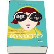 Unde ai disparut, Bernadette? de Maria Semple