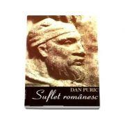 Dan Puric, Suflet Romanesc