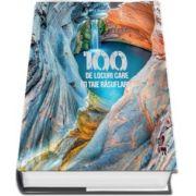 100 de locuri care iti taie rasuflarea - Larousse