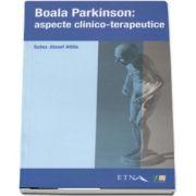 Boala Parkinson: aspecte clinico-terapeutice de Szasz Jozsef Attila