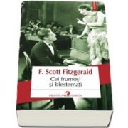 Cei frumosi si blestemati de Francis Scott Fitzgerald - Editia 2018 - Traducere din limba engleza si note de Ciprian Siulea
