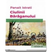 Ciulinii Baraganului de Panait Istrati