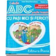Cu pasi mici si fericiti - Adaptarea la gradinita si la scoala - Colectia ABC-ul povestilor terapeutice (Ioana Omut Cherechian)