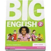 Curs de limba engleza, Big English 2 - Pupils book de Mario Herrera