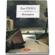 Detonarea de Dan Stanca (ROMAN)
