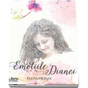 Emotiile Dianei de Elena Dragoi