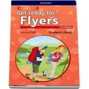 Get Ready for... Flyers. Students Book with downloadable audio - 2nd Edition - Updated for 2018 (Petrina Cliff)