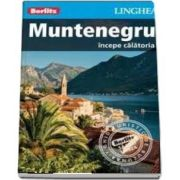 Ghid turistic Berlitz - Muntenegru - Colectia, incepe calatoria