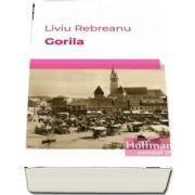 Gorila de Liviu Rebreanu (Roman)