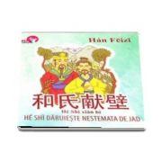 He Shi daruieste nestemata de jad de Han Feizi