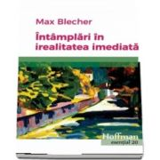 Intamplari in irealitatea imediata de Max Blecher