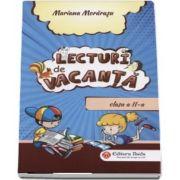 Lecturi de vacanta pentru clasa a II-a de Mariana Morarasu