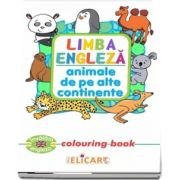 Limba engleza. Animale de pe alte continente. Colouring book
