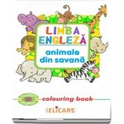 Limba engleza. Animale din savana. Colouring book