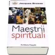 Maestrii Spirituali de Jacques Brosse