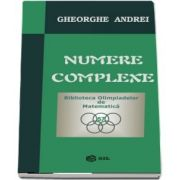 Numere complexe de Gheorghe Andrei