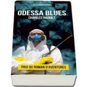 Odessa Blues de Charles Haquet (Prix du Roman D-Aventures)